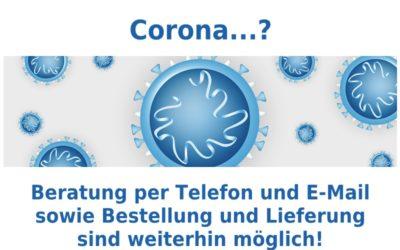 Wir sind weiter für Sie da – Update Corona Virus