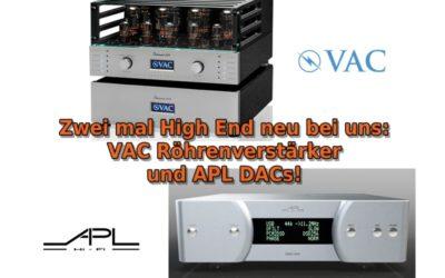VAC Röhrenverstärker und APL DACs neu im Programm!