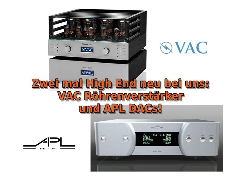 VAC Verstärker, APL Hi-Fi neu im Programm