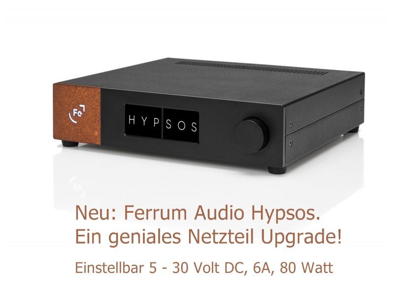 NEU: Ferrum Audio Hypsos Universalnetzteil